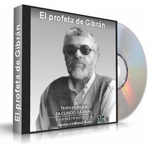 EL PROFETA DE GIBRAN, Facundo Cabral