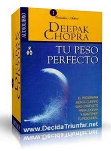 TU PESO PERFECTO, Deepak Chopra