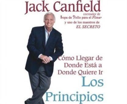 LOS PRINCIPIOS DEL ÉXITO, Jack Canfield