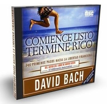 COMIENCE LISTO, TERMINE RICO, David Bach