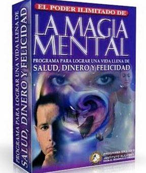 EL PODER ILIMITADO DE LA MAGIA MENTAL, Alex Dey